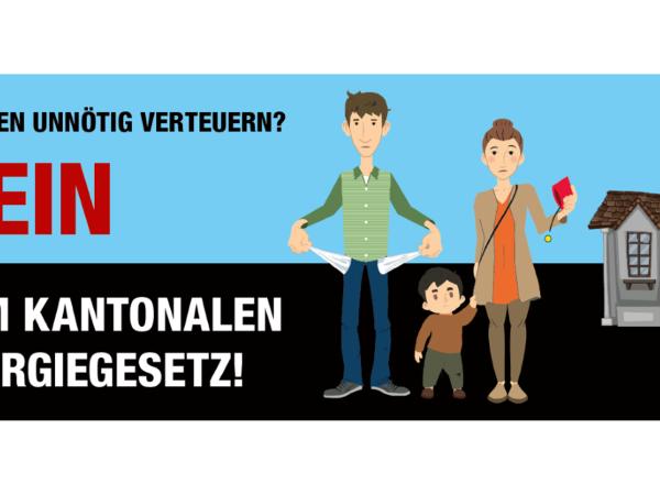 Unnötig und teuer: NEIN zum Kantonalen Energiegesetz am 10. Februar!