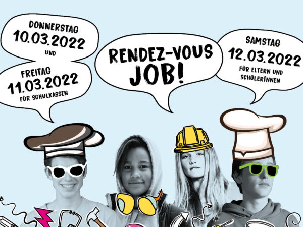 "Save the Date: ""Rendez-vous Job"" vom 10. bis 12. März 2022"