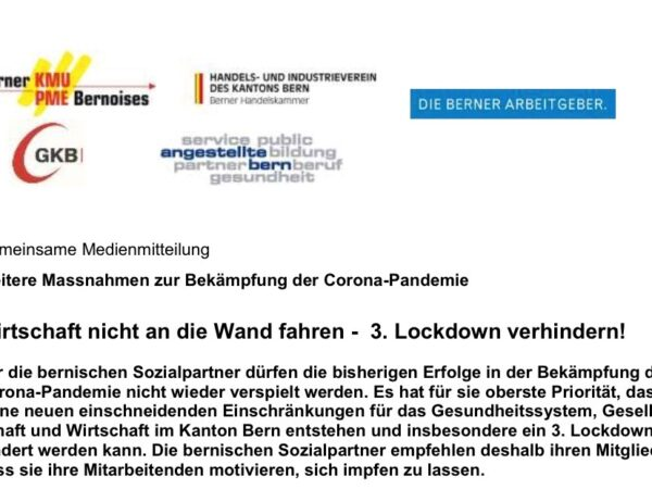 Wirtschaft nicht an die Wand fahren – 3. Lockdown verhindern!